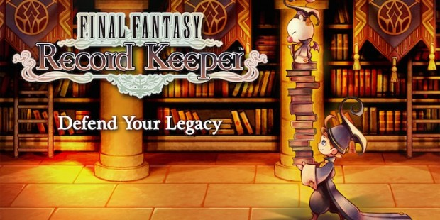 It's Official: 'Final Fantasy: Record Keeper' Is Releasing In English