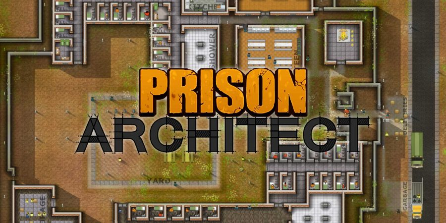 'Prison Architect' Review - Running a Prison Shouldn't be This Fun