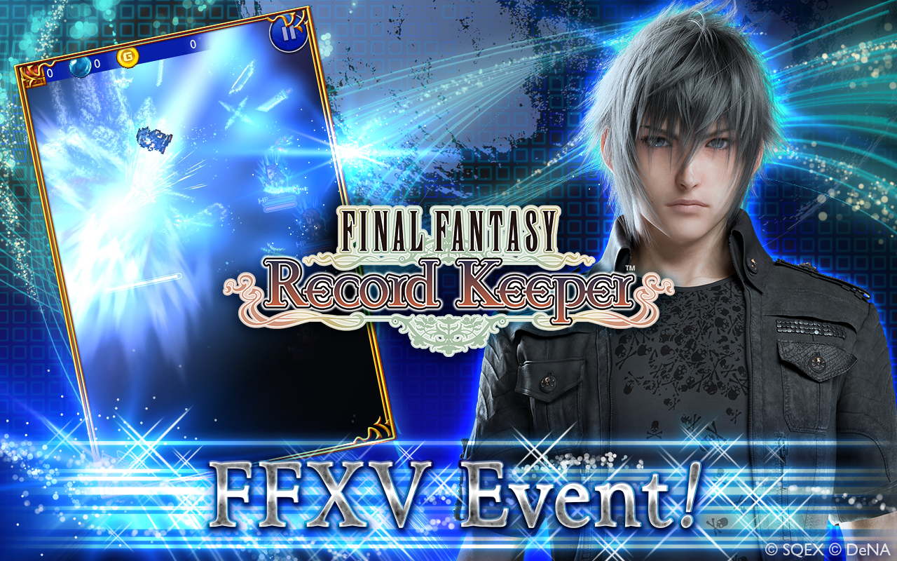 Unlock 'Final Fantasy XV' Characters In Latest 'Final Fantasy: Record Keeper' Event